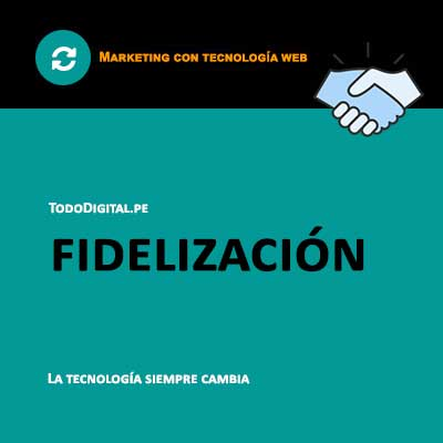 marketing digital - fidelizacion